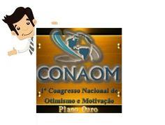 CONAOM 2016 - Congresso Nacional de Otimismo e Motivação