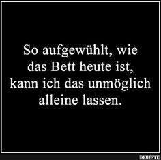 So aufgewühlt, wie das Be Relationship Goals relationship jokes Smile Quotes, New Quotes, Happy Quotes, Quotes To Live By, Positive Quotes, Funny Quotes, Inspirational Quotes, Today Quotes, Funny Happy Birthday Pictures