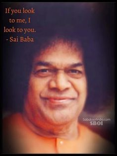 Sri Sathya Sai Baba: Sri Sathya Sai Baba Says
