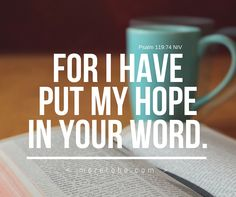 For I have put my hope in your word!