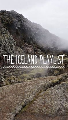 The Iceland Playlist | Maps Of Pangea