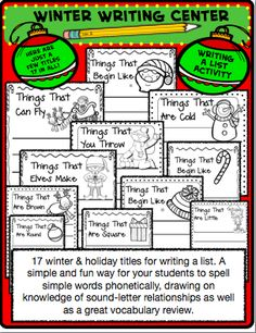 17 winter & holiday titles for writing a list. A simple and fun way for your students to spell simple words phonetically, drawing on knowledge of sound-letter relationships as well as a great vocabulary review. You will be getting two lists per page. Works great for a center and in small groups! $