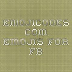 emojicodes.com - emojis for FB