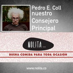 Pedro Emilio Coll es diseño, es estilo, es música, es parte de la atmósfera increíble que tenemos en Nolita Esa lámpara maravillosa, la calidad de las sillas, el afiche en la ventana....eso es Pedro.