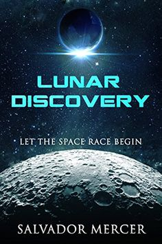 Lunar Discovery - http://www.justkindlebooks.com/lunar-discovery/