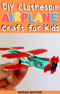 Running out of fun indoor activities for your kid to do? Try out this super simple DIY clothespin airplane craft! Craft Projects For Kids, Crafts For Kids To Make, Crafts For Teens, Art Projects, Craft Ideas, Preschool Activities At Home, Indoor Activities For Toddlers, Learning Activities, Airplane Crafts