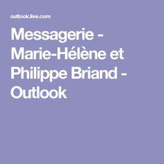 Messagerie - Marie-Hélène et Philippe Briand - Outlook