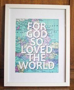 "8 x 10 PDF Printable ""For God so Loved the World"" $5.50 via Etsy"