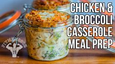 Chicken & Broccoli Casserole in Jars for Meal Prep / Cazuela de Pollo y ...