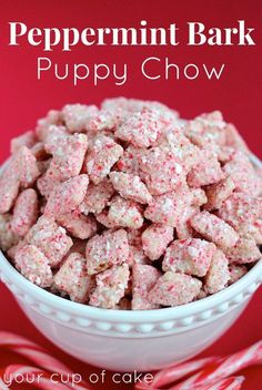 Peppermint Bark Puppy Chow - 1 box Rice Chex about 21 oz. white melting chocolate discs 18 candy canes, crushed -JC