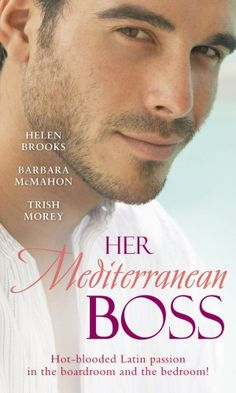 Her-Mediterranean-Boss-WITH-A-Spanish-Affair-AND-He-Morey-Trish-026386894X