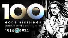 Part 1 of a series. Episode 1 – The calling of the last Messenger, Brother Felix Y. Manalo and the humble beginnings of the Church of Christ during the First World War. Churches Of Christ, Fight For Us, My Church, Christian Faith, The 100, Blessed, Blessings, God, Brother