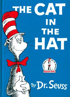 The Cat In The Hat - by Dr. Seuss