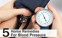 5 Home Remedies For Blood Pressure