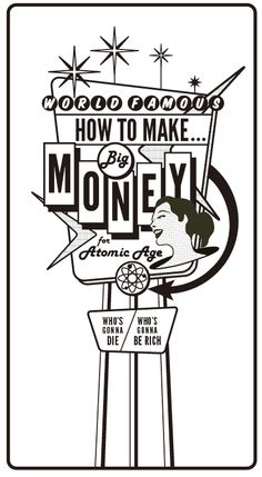 'How to make big money for atomic age' for Free paper Dictionary 2014 Aug edition.