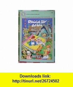 Raggedy Ann in the Magic Book (9780440472209) Johnny Gruelle , ISBN-10: 0440472202  , ISBN-13: 978-0440472209 ,  , tutorials , pdf , ebook , torrent , downloads , rapidshare , filesonic , hotfile , megaupload , fileserve