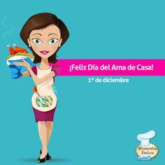 1 de diciembre - ¡Día del Ama de Casa!