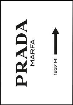 Image of Prada Marfa (Diy Bedroom Pictures) Prada Marfa, Picture Wall, Photo Wall, Desenio Posters, Tableau Design, Fashion Wall Art, Fashion Quotes, Wall Collage, Wall Prints