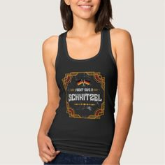 Funny Dont Give Schnitzel Oktoberfest Tank Top - Dress in style for Autumn Coffee, Medical, Mothers Day Shirts, Black Pride, Summer Tank Tops, Ginger Snaps, Pumpkin Spice Latte, Tankini Top, Racerback Tank Top