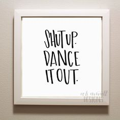 Dance It Out Print Digital Download