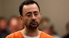 Eaton County Judge Sentences Larry Nassar to 40 - 125 Years in Prison for Sexual Assaults Larry, Federal Prison, Michigan State University, Investigations, Scandal, Children, Yahoo News, News Articles, Rest