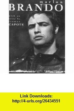 Marlon Brando Portraits and Film Stills 1946-1995 (9781556704635) Truman Capote, Lothar Schirmer , ISBN-10: 1556704631  , ISBN-13: 978-1556704635 ,  , tutorials , pdf , ebook , torrent , downloads , rapidshare , filesonic , hotfile , megaupload , fileserve
