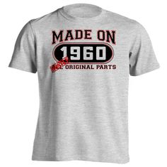56th Birthday Gift T-Shirt - Made In 1960 Mostly Original Parts - Short Sleeve Mens T-Shirt