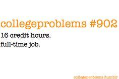 12 credit hours.  15 hour a week internship.  Part-time job.  Business.