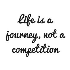As I work with some of the most amazing business women, I find that everyone has such a different learning path and some excel in areas real quick and others excel in different areas. I am reminded of this quote, that life is a journey and not a competition because we can't skip the steps of our own journey, they are what define us. You are right where you need to be! #holisticpsych