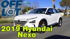 Off the Lot - 2019 Hyundai Nexo Fuel Cell Group Work, Great Videos, Driving Test, Teamwork