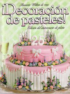Libro completo sobre técnicas para decorar pasteles Wilton Edición especial del Aniversario de plata 25 años