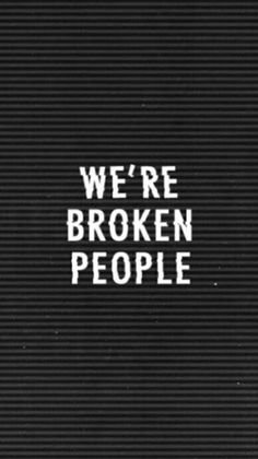 Cute wallpapers · sad quotes · broken into trillions of pieces. pieces so small & puny that we cannot coalesce Flirting Quotes For Her, Flirting Memes, Quotes For Him, Sad Quotes, Qoutes, Life Quotes, Broken People, Sad Wallpaper, Wallpaper Quotes