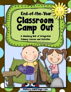 NEW item on SALE this weekend... 20% off!  Classroom Camp Out  {A week-long integrated unit including reading, writing, math, science, social studies, and word work.}  110 pages, tons of creative and engaging ideas... feel good about having fun in smart ways right up to the last days of school!  $