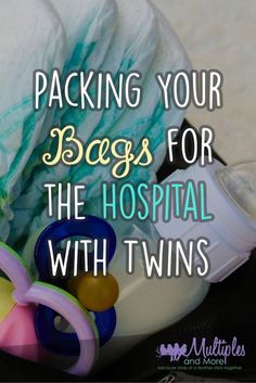 Packing your hospital bags for hospital with twins! Twins and Multiples birth pregnancy and birth Tips.