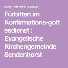 Fürbitten im Konfirmations-gottesdienst : Evangelische Kirchengemeinde Sendenhorst