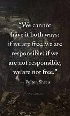 Think on this for a moment Wise Quotes, Quotable Quotes, Great Quotes, Quotes To Live By, Motivational Quotes, Inspirational Quotes, The Words, Fulton Sheen, Saint Quotes