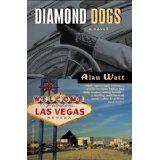 Diamond Dogs: A Novel (Kindle Edition)By Alan Watt