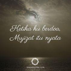 Ketika ku #berdoa, mujizat itu nyata || #lagurohani #kutipan #faith