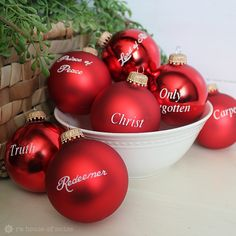 LOVE THIS with NAMES OF CHRIST! Names of Christ on ornaments using vinyl - have one for every day in December with a scripture to help the kids countdown to Christmas - in a pretty way. Christmas Balls, Winter Christmas, All Things Christmas, Christmas Holidays, Christmas Decorations, Christmas Ornaments, Christmas Ideas, Ball Ornaments, Christmas Gifts
