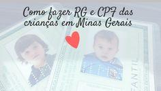 Como fazer RG e CPF das crianças em Minas Gerais