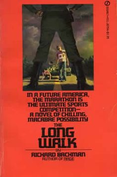 Long Walk, The by Stephen King.
