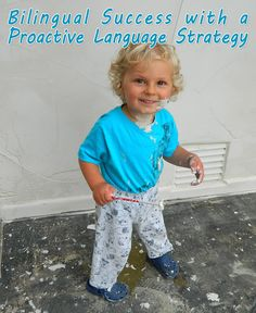 Bilingual Success with a Proactive Language Strategy