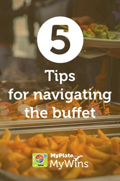 Consider these tips while eating at the buffet. #MyPlateMyWins