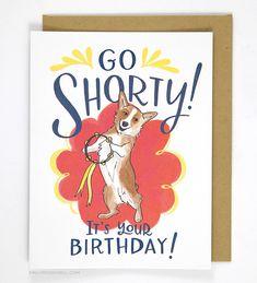 Go Shorty Corgi Dog Birthday Card
