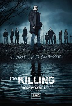 "CANNOT WAIT for season 2 premiere of ""The Killing"". AMC released the new season's poster today."