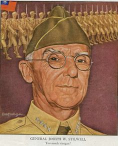 General Joseph Stilwell    http://www.usmilitariaforum.com/forums/index.php?showtopic=90966