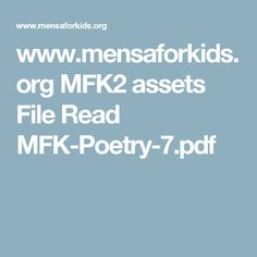 www.mensaforkids.org MFK2 assets File Read MFK-Poetry-7.pdf