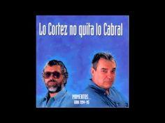 Facundo Cabral y Alberto Cortez - Lo Cortez No Quita Lo Cabral (Momentos...) - Album Completo (1994) - YouTube