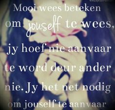 Afrikaans Faith In Love, My Love, Afrikaanse Quotes, Proverbs Quotes, Wedding Quotes, Idioms, Out Loud, Love Life, Wise Words