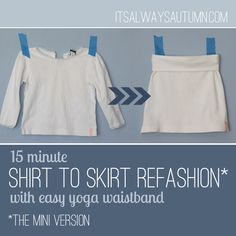 sew: shirt to skirt refashion {the mini version}. Use for adult version pin waist band directions too.